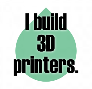 IBuild3DPrinters